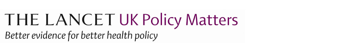 The Lancet UK Policy Matters